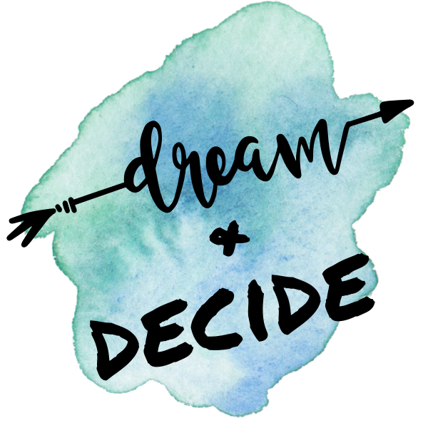 Dream and Decide Workshop